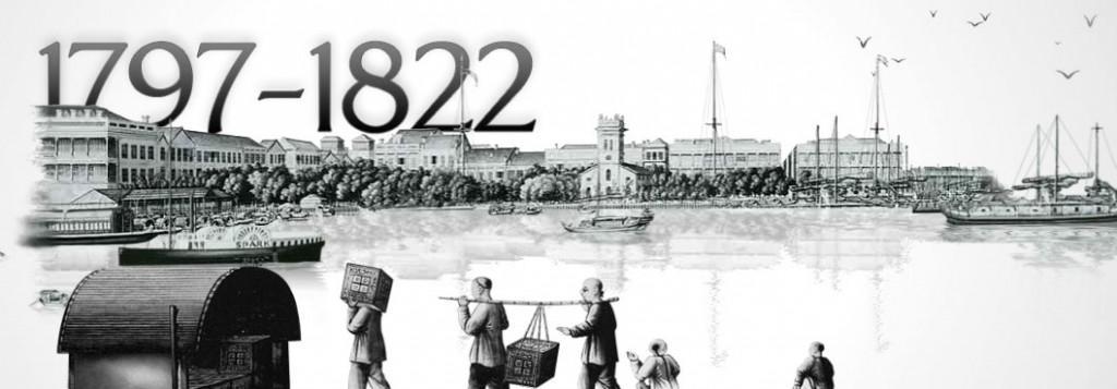 1797 - 1822 : Le début d'une histoire...