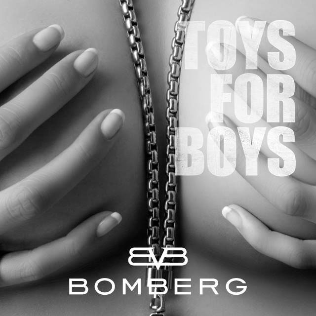 Bomberg - Toys For Boys